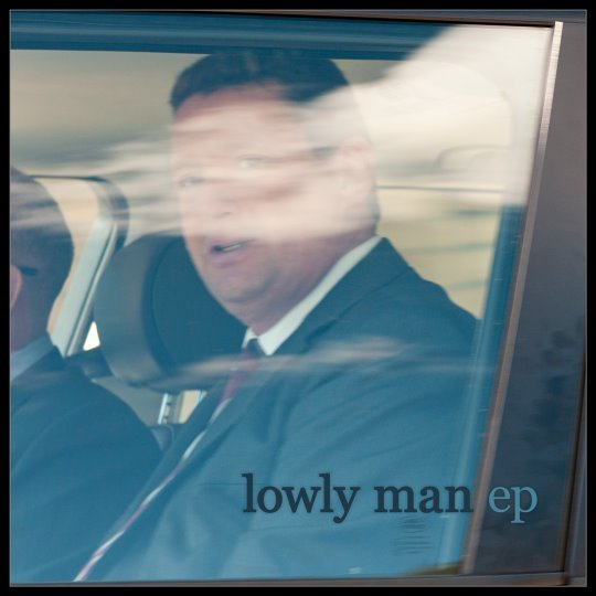Lowly Man EP, by Lowly Man